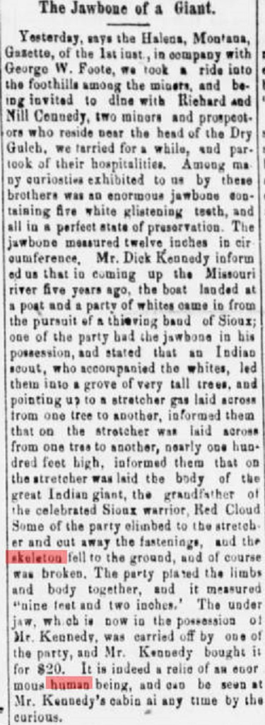 Famous Indian Chief Red Cloud's grandfather was a giant?  Regardless a 9 plus foot skeleton was unearthed in Monana